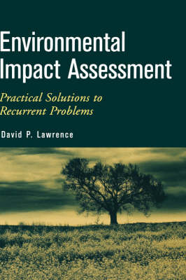 Environmental Impact Assessment: Practical Solutions to Recurrent Problems (Hardback)