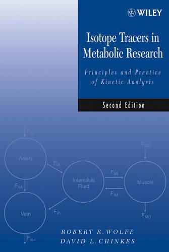 Isotope Tracers in Metabolic Research: Principles and Practice of Kinetic Analysis (Hardback)