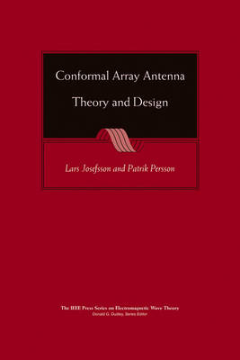 Conformal Array Antenna Theory and Design - IEEE Press Series on Electromagnetic Wave Theory (Hardback)