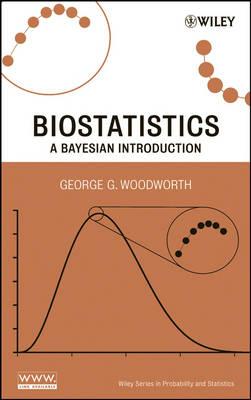 Biostatistics: A Bayesian Introduction - Wiley Series in Probability and Statistics (Hardback)
