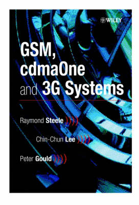 GSM, cdmaOne and 3G Systems (Hardback)
