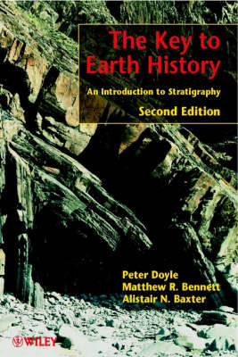 The Key to Earth History: An Introduction to Stratigraphy (Hardback)
