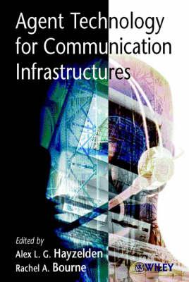 Agent Technology for Communication Infrastructures (Hardback)