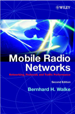 Mobile Radio Networks: Networking, Protocols and Traffic Performance (Hardback)