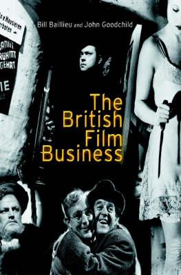 The British Film Business (Hardback)