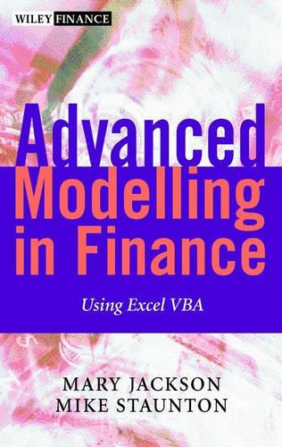 Advanced Modelling in Finance Using Excel and VBA - Wiley Finance Series (Hardback)