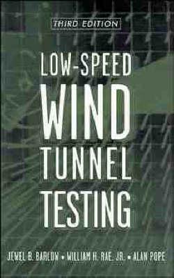 Low-Speed Wind Tunnel Testing (Hardback)