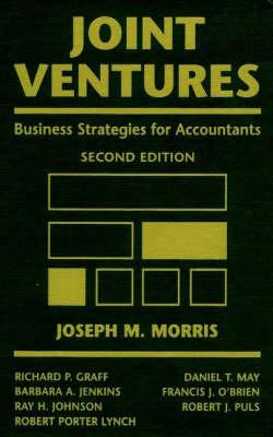 Joint Ventures: Business Strategies for Accountants (Hardback)