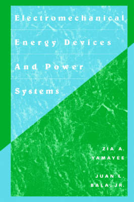 Electromechanical Energy Devices and Power Systems (Paperback)