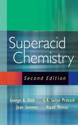 Superacid Chemistry (Hardback)