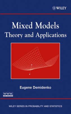 Mixed Models: Theory and Applications - Wiley Series in Probability and Statistics (Hardback)