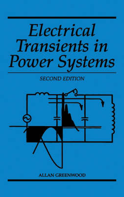 Electrical Transients in Power Systems (Hardback)