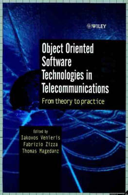 Object Oriented Software Technologies in Telecommunications: From Theory to Practice (Hardback)