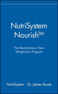NutriSystem Nourish: The Revolutionary New Weight-Loss Program (Hardback)
