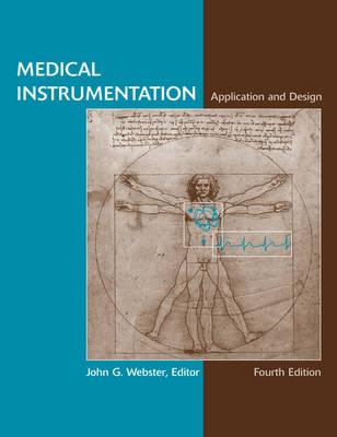 Medical Instrumentation: Application and Design (Hardback)