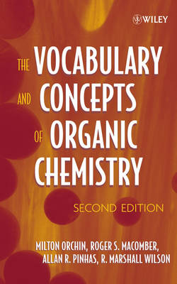 The Vocabulary and Concepts of Organic Chemistry (Hardback)