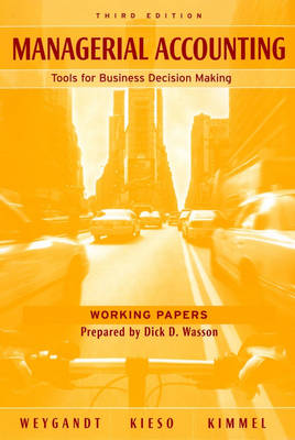 Managerial Accounting: Working Papers: Tools for Business Decision-Making (Paperback)