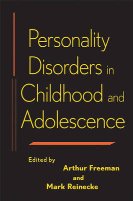 Personality Disorders in Childhood and Adolescence (Hardback)