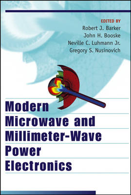 Modern Microwave and Millimeter-Wave Power Electronics (Hardback)
