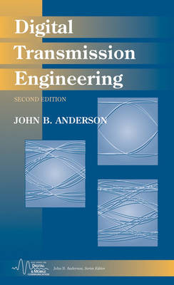 Digital Transmission Engineering - IEEE Series on Digital & Mobile Communication (Hardback)