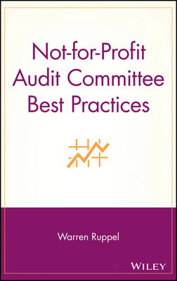 Not-for-Profit Audit Committee Best Practices (Hardback)