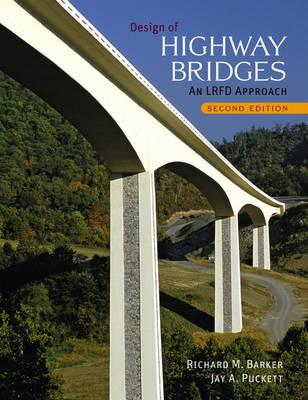 Design of Highway Bridges: An LRFD Approach (Hardback)
