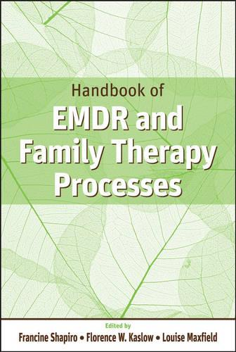 Handbook of EMDR and Family Therapy Processes (Hardback)