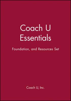 Coach U Essentials, Foundation, and Resources Set (Hardback)