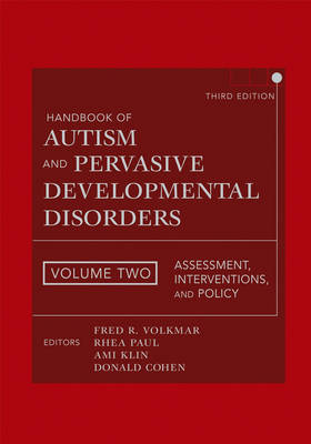 Handbook of Autism and Pervasive Developmental Disorders: Assessment, Interventions, and Policy (Hardback)