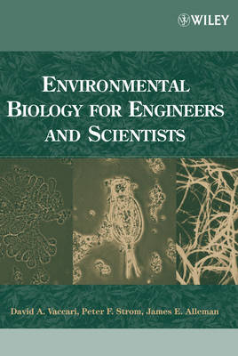 Environmental Biology for Engineers and Scientists (Hardback)