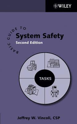 Basic Guide to System Safety (Hardback)