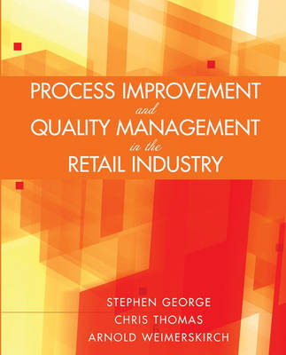 Process Improvement and Quality Management in the Retail Industry (Paperback)