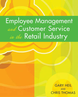 Employee Management and Customer Service in the Retail Industry (Paperback)