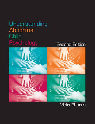 Understanding Abnormal Child Psychology (Hardback)