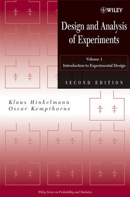Design and Analysis of Experiments, Volume 1: Introduction to Experimental Design - Wiley Series in Probability and Statistics (Hardback)