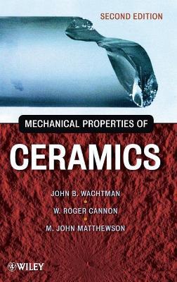 Mechanical Properties of Ceramics (Hardback)