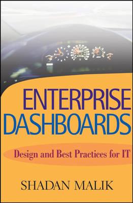 Enterprise Dashboards: Design and Best Practices for IT (Hardback)