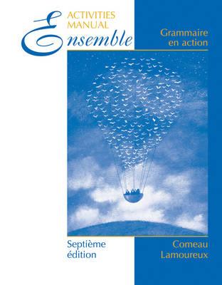 Ensemble: Grammaire en Action Lab Manual (Paperback)