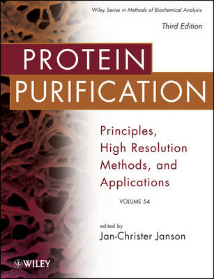 Protein Purification: Principles, High Resolution Methods, and Applications - Methods of Biochemical Analysis (Hardback)