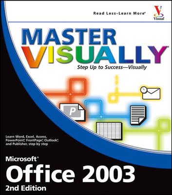 Master Visually Office 2003 - Master Visually (Paperback)