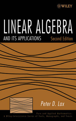 Linear Algebra and Its Applications - Pure and Applied Mathematics: A Wiley Series of Texts, Monographs and Tracts (Hardback)