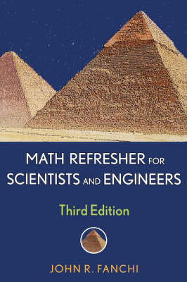 Math Refresher for Scientists and Engineers - Wiley - IEEE (Paperback)
