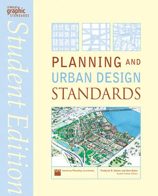 Planning and Urban Design Standards - Ramsey/Sleeper Architectural Graphic Standards Series (Paperback)