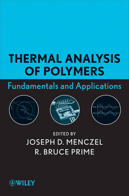 Thermal Analysis of Polymers: Fundamentals and Applications (Hardback)