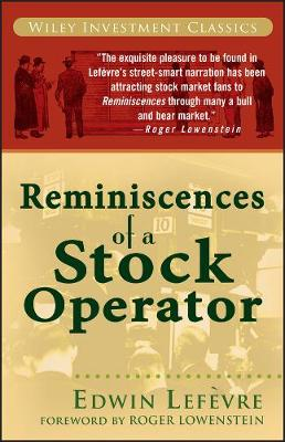 Reminiscences of a Stock Operator - Wiley Investment Classics (Paperback)