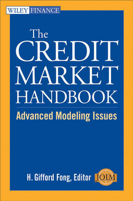 The Credit Market Handbook: Advanced Modeling Issues - Wiley Finance Series (Hardback)