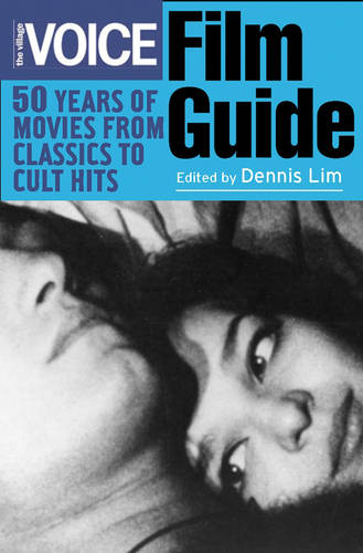 The Village Voice Film Guide: 50 Years of Movies from Classics to Cult Hits (Paperback)