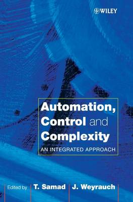 Automation, Control and Complexity: An Integrated Approach (Hardback)