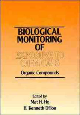 The Biological Monitoring of Exposure to Chemicals: Organic Compounds (Hardback)