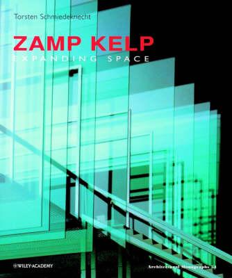 Zamp Kelp: Expanding Space - Architectural Monographs (Paperback)